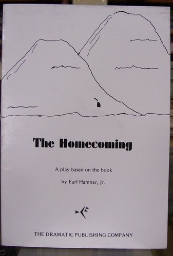 The Homecoming. A Play based on the: Sergel, Christopher; Hamner,