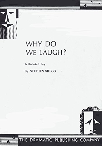 Why Do We Laugh?: Stephen Gregg