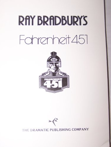 Fahrenheit 451 (the Play): Bradbury, Ray