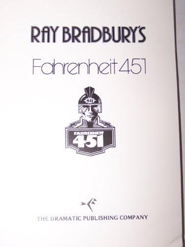 Fahrenheit 451 (the Play): Bradbury, Ray