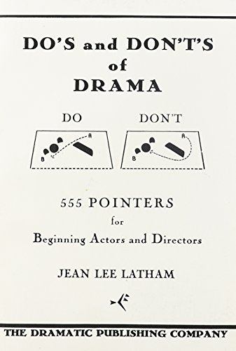 Do's and Don'ts of Drama: Jean L. Latham