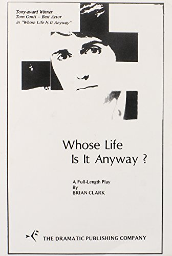9780871293299: Whose Life Is It Anyway?