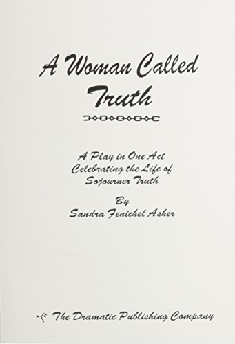 9780871293886: Woman Called Truth : One Act Play
