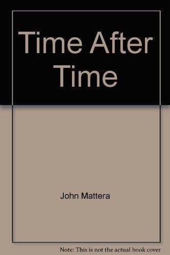 Time After Time: John Mattera; Karl
