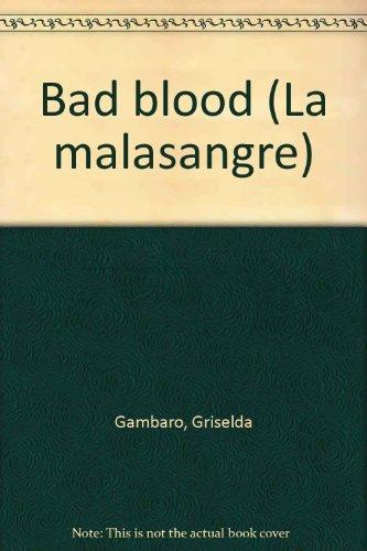 9780871294586: Bad Blood (La malasangre)