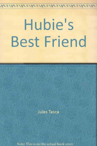 Hubie's Best Friend: Jules Tasca