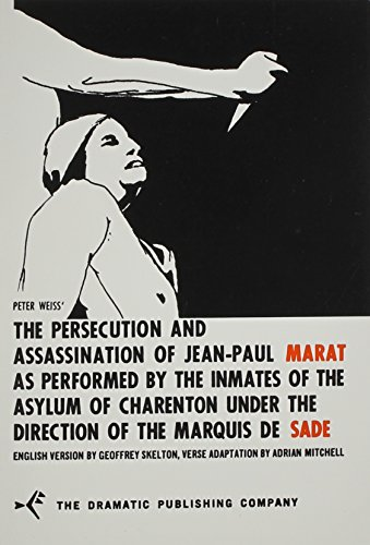 9780871295071: The Persecution and Assassination of Jean-Paul Marat As Performed by the Inmates of the Asylum of Charenton Under the Direction of the Marquis de Sade