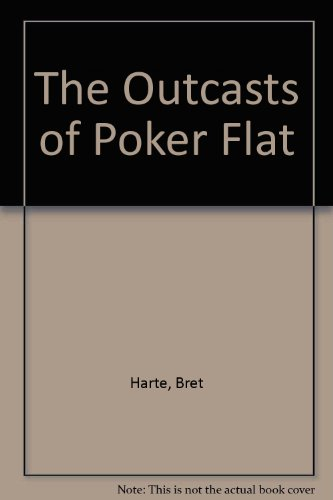 9780871295477: The Outcasts of Poker Flat (A Play in One Act)
