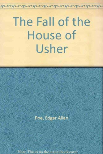 Edgar Allen Poe's The Fall of the House of Usher (Adapted for the Stage): Poe, Edgar Allan