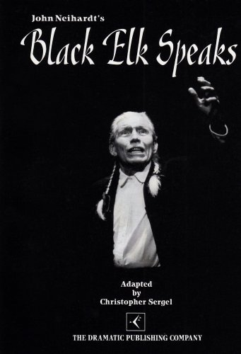 9780871296153: Black Elk Speaks (Play)