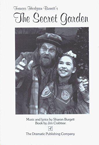 The secret garden: A musical play based upon the novel by Frances Hodgson Burnett: Jim Crabtree