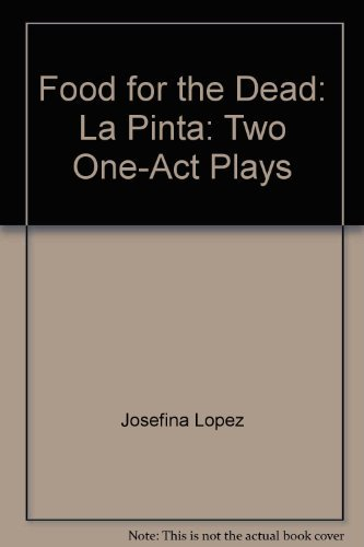 9780871297266: Food for the dead ;: La pinta : two one-act plays