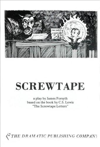 Screwtape: A Play: C. S. Lewis