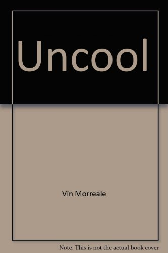 9780871298287: Uncool