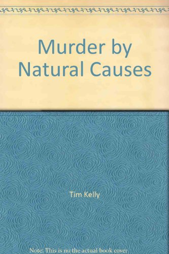 9780871298508: Murder by Natural Causes