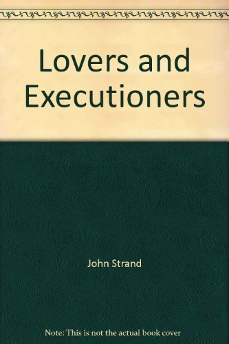 9780871299109: Lovers and Executioners