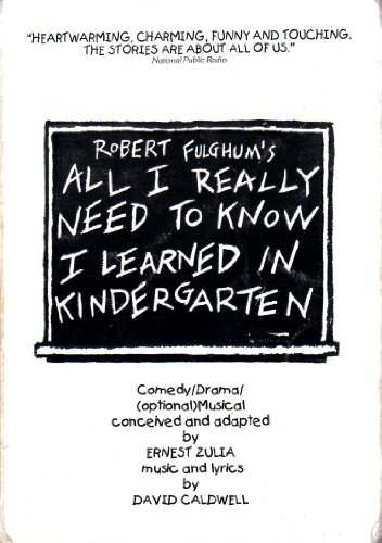 9780871299130: All I Really Need to Know I Learned in Kindergarten