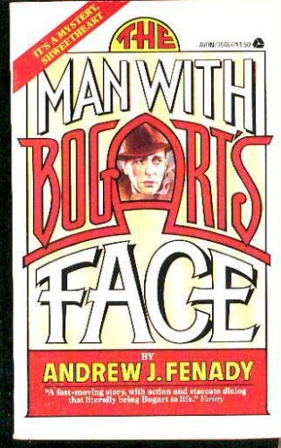9780871299994: The Man With Bogart's Face: A Play in Two Acts
