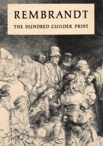 Rembrandt; the Hundred Guilder Print Eakins Pocket: Rembrandt