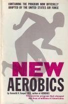 The New Aerobics (0871310287) by Kenneth H. Cooper