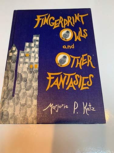 9780871310521: Fingerprint Owls and Other Fantasies