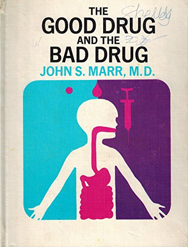 9780871310545: The Good Drug and the Bad Drug,