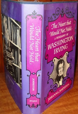 The Heart That Would Not Hold: A: Johnston, Johanna