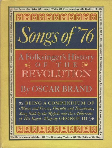 9780871310927: Songs of Seventy Six a Folksinger's History of the