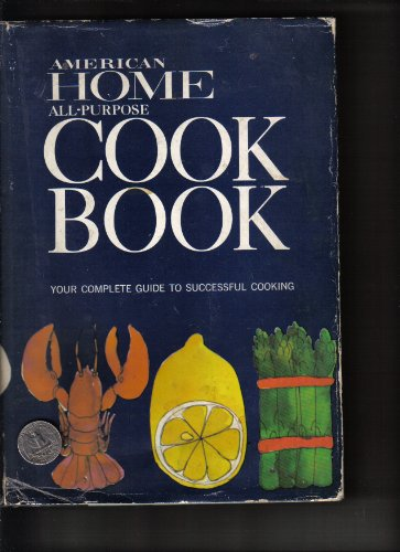 American Home All-Purpose Cookbook.: Frances M. Crawford
