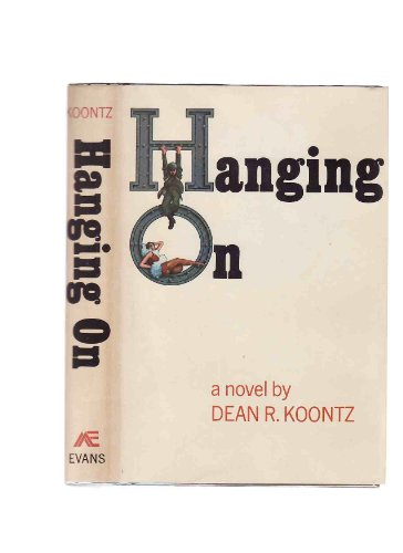 9780871311184: Hanging on