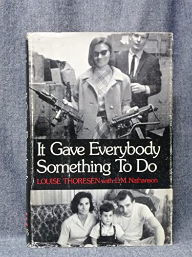 It Gave Everybody Something to Do: E. M. Nathanson;