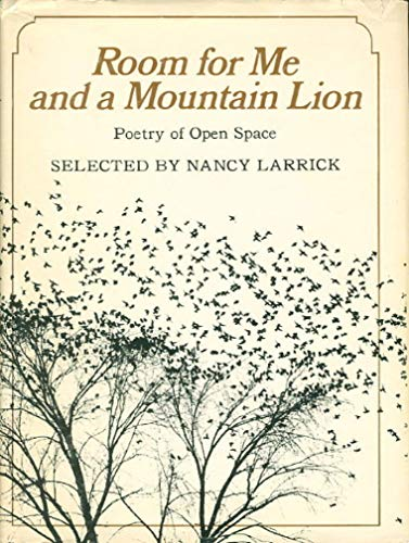 Room for me and a mountain lion;: Poetry of open space, (0871311240) by Larrick, Nancy