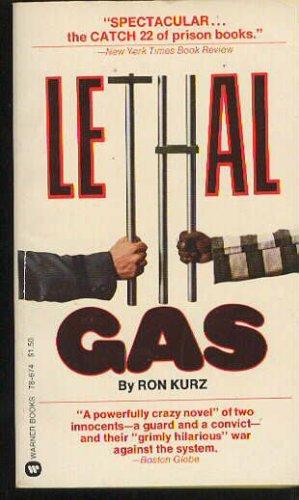 Lethal gas: Kurz, Ron