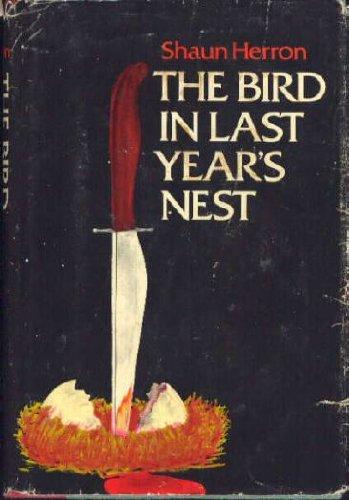 The Bird in Last Year's Nest: Herron, Shaun