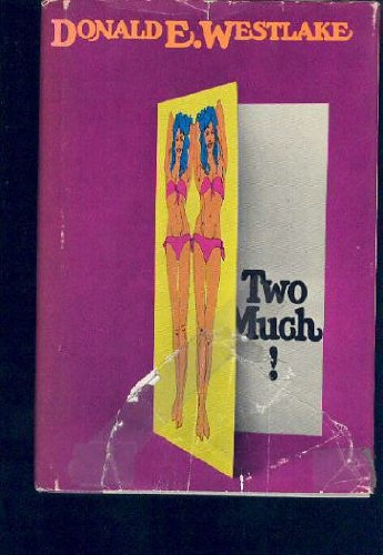 TWO MUCH.: Westlake, Donald E.