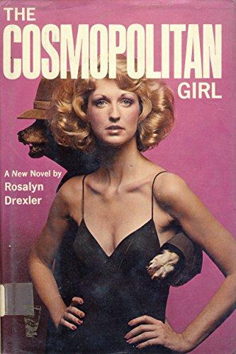 The Cosmopolitan girl: Drexler, Rosalyn