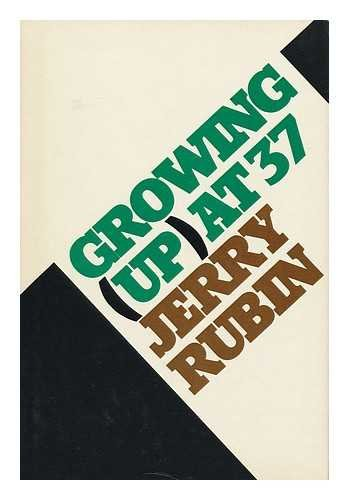 GROWING (UP) AT 37: Rubin, Jerry