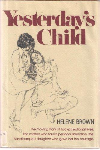 Yesterday's Child: Brown, Helene