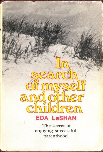 9780871312044: In Search of Myself and Other Children