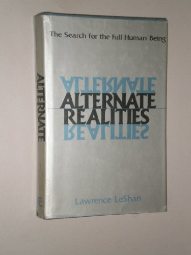 9780871312174: Alternate realities: The search for the full human being
