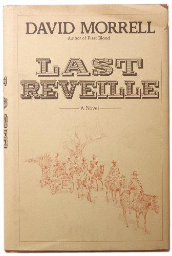 Last Reveille: Morrell, David