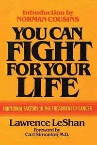 9780871312341: You Can Fight for Your Life: Emotional Factors in the Causation of Cancer