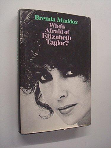 Who's Afraid of Elizabeth Taylor?: Brenda Maddox