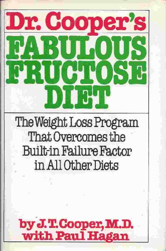 9780871312808: Dr. Cooper's Fabulous Fructose Diet