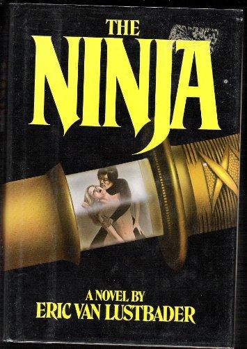 9780871313140: The Ninja: A Novel