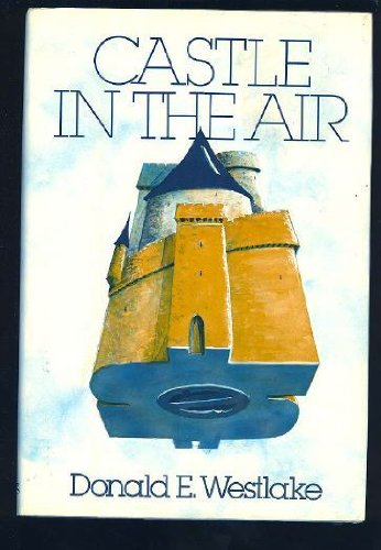 Castle in the Air: Westlake, Donald E.