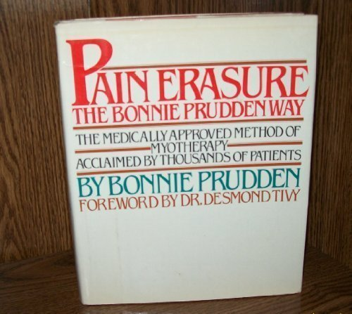 9780871313287: Pain Erasure: The Bonnie Prudden Way