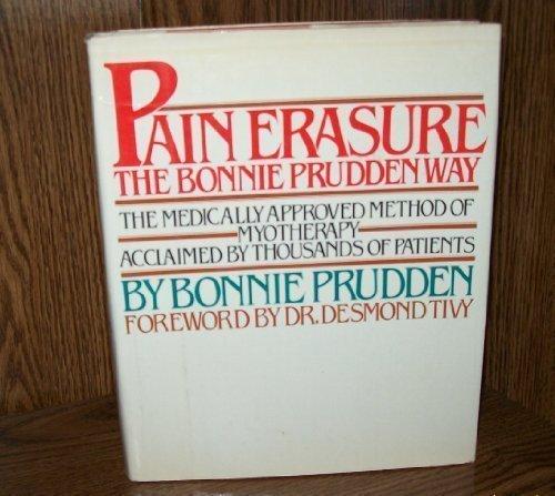 9780871313287: Pain Erasure: The Bonnie Prudden Way