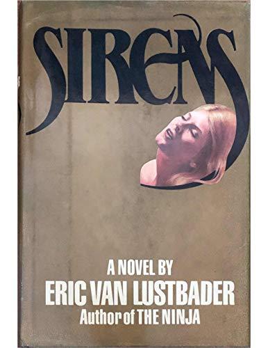 Sirens: A Novel: Lustbader, Eric Van