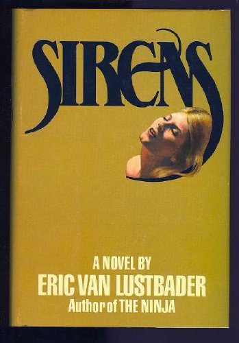 9780871313461: Sirens: A Novel